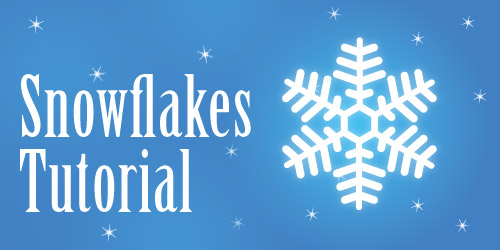 snowflakes tutorial