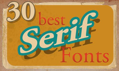 30 best serif fonts