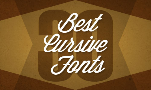 30 Best Cursive Fonts | - Illustrator Tutorials & Tips