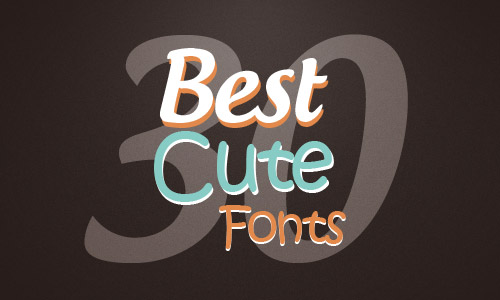 30 best cute fonts