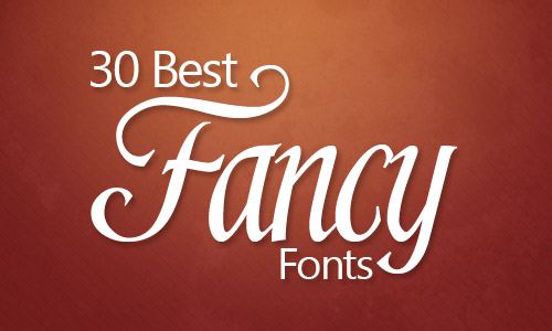 30 best fancy fonts
