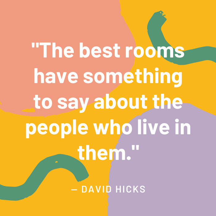 top interior design quotes fig 1 the best rooms have something to say about the people who live in them david hicks
